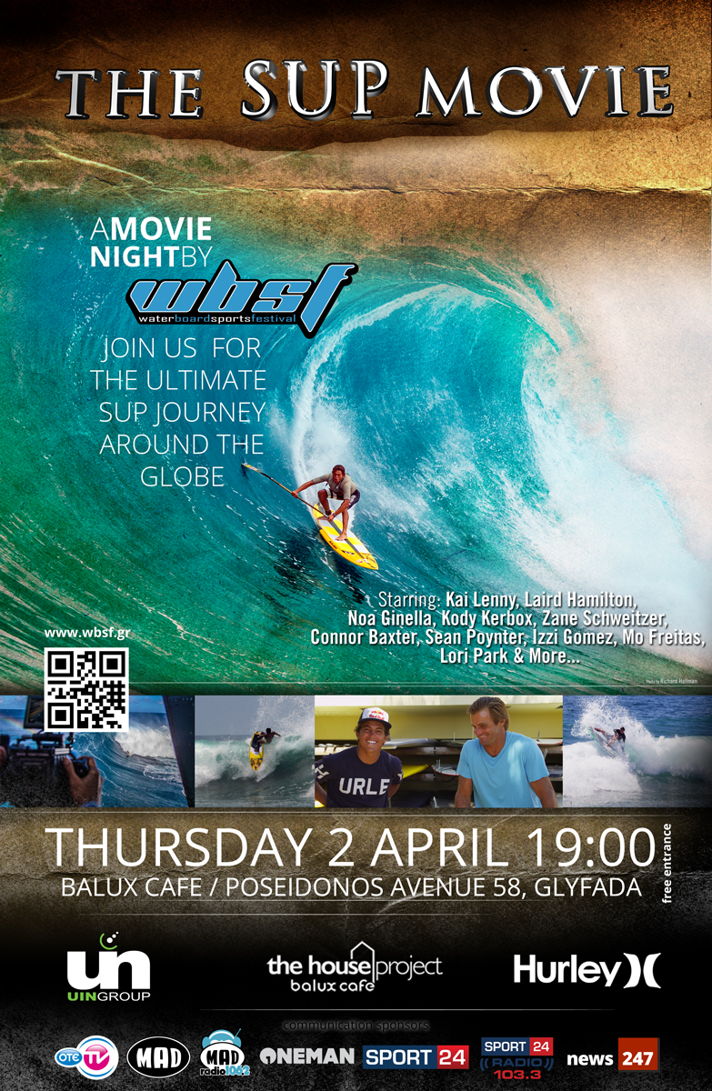 The SUP Movie premiere at Balux by WBSF